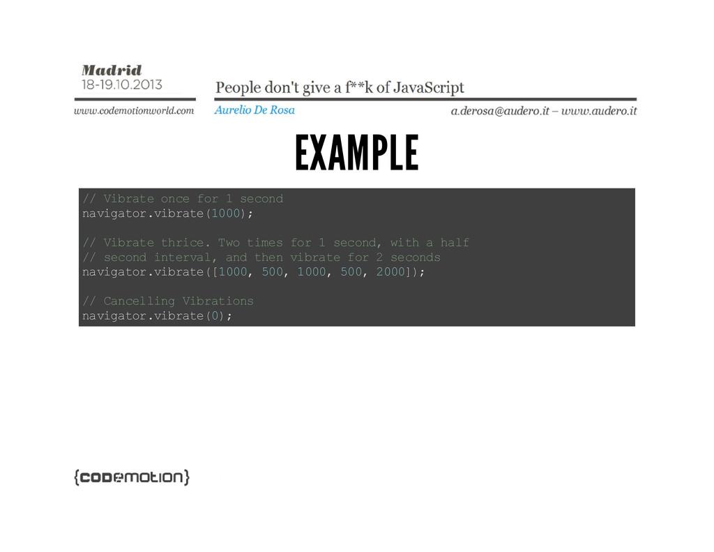 EXAMPLE / / V i b r a t e o n c e f o r 1 s e c...
