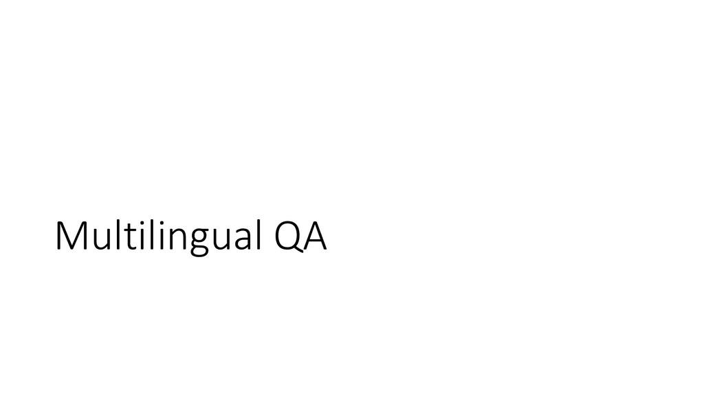 Multilingual QA