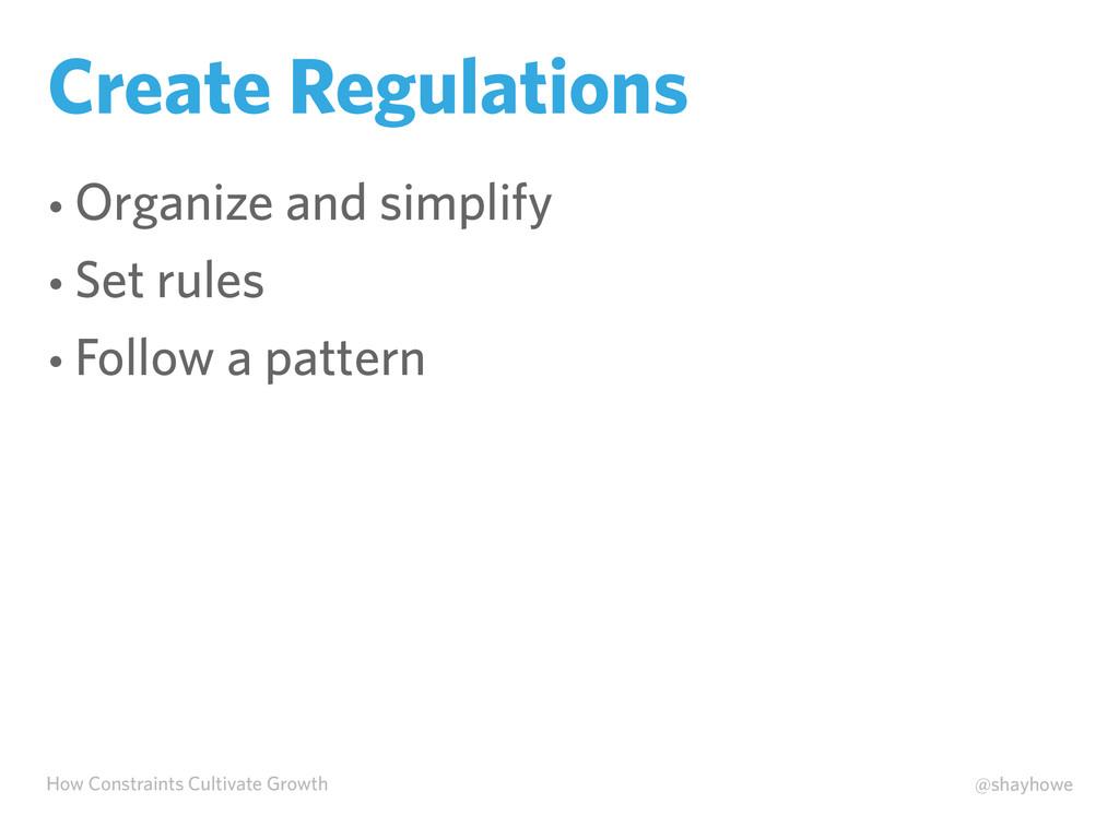 How Constraints Cultivate Growth @shayhowe Crea...