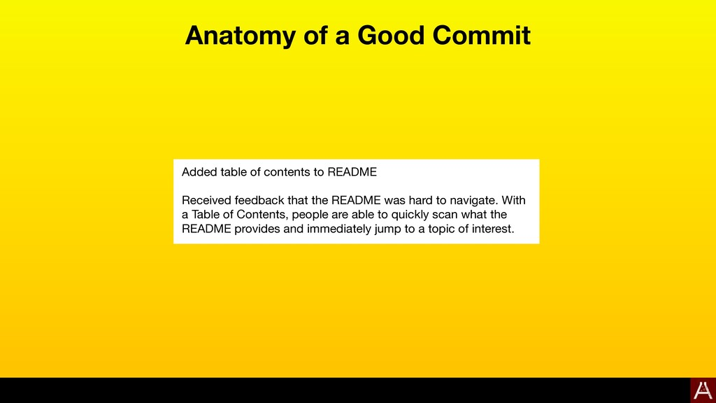 Anatomy of a Good Commit Added table of content...
