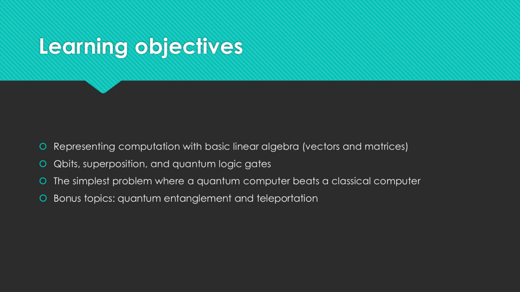Learning objectives  Representing computation ...