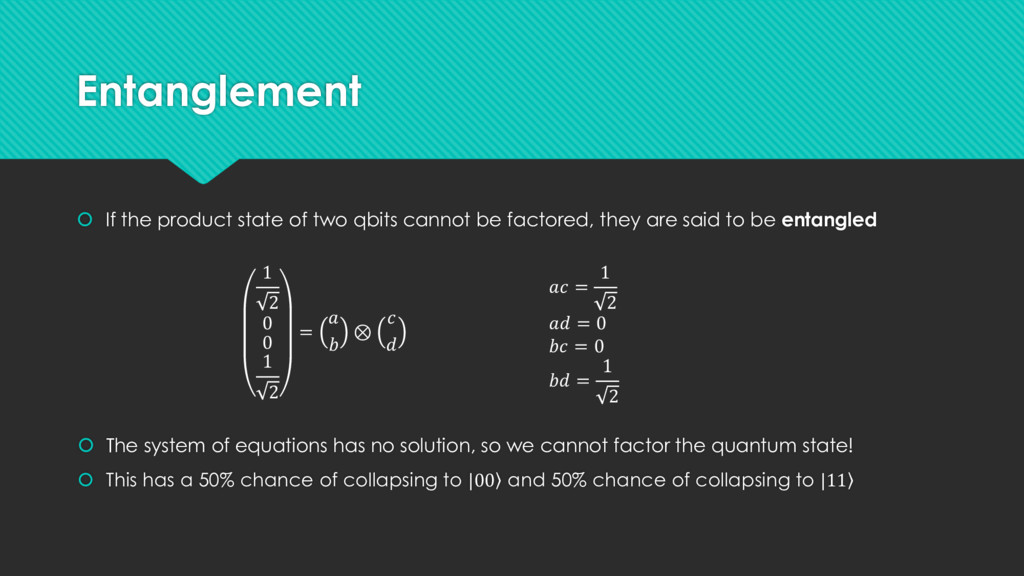Entanglement  If the product state of two qbit...