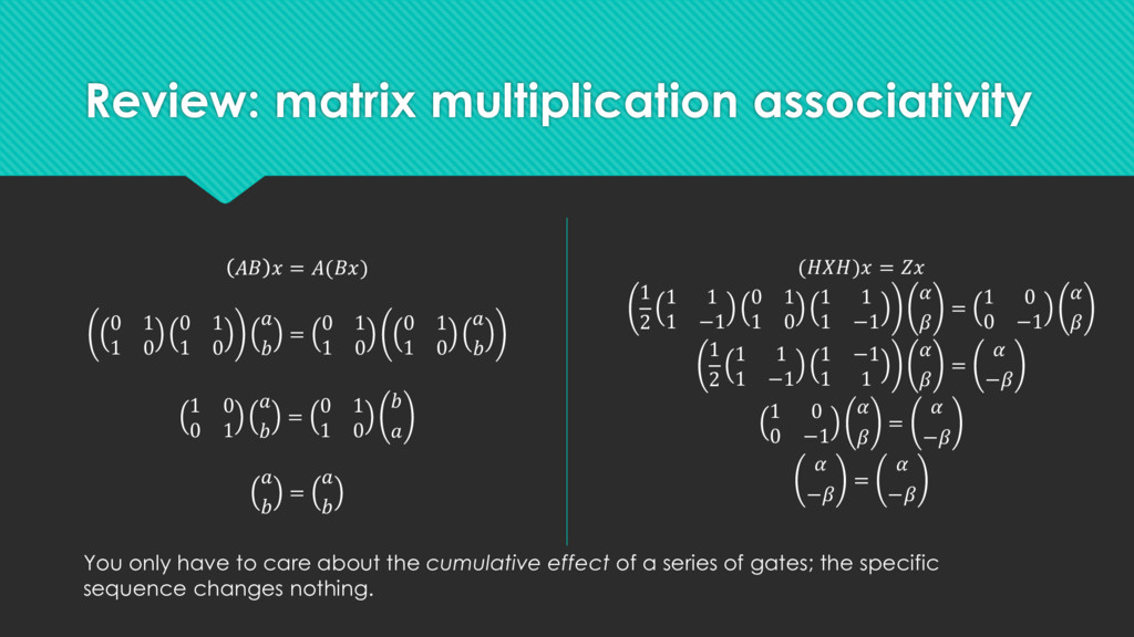 Review: matrix multiplication associativity   =...