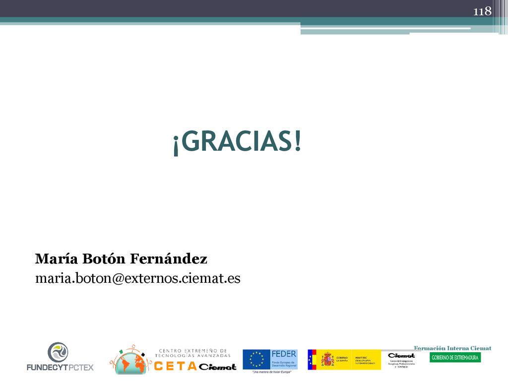 Formación Interna Ciemat 118 ¡GRACIAS! María Bo...