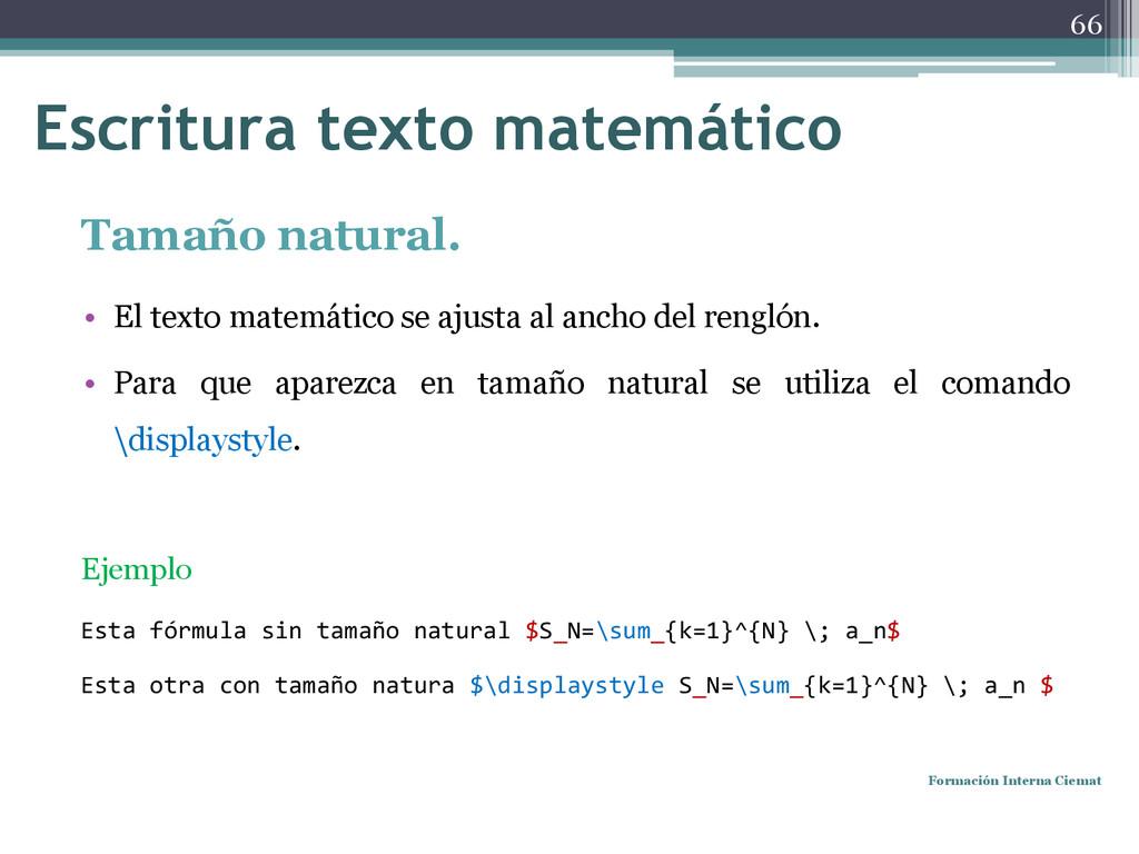 Tamaño natural. • El texto matemático se ajusta...