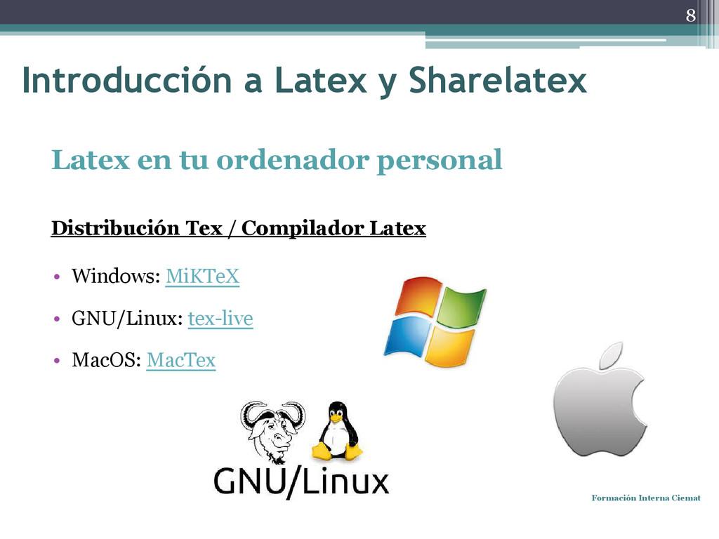 Latex en tu ordenador personal Distribución Tex...