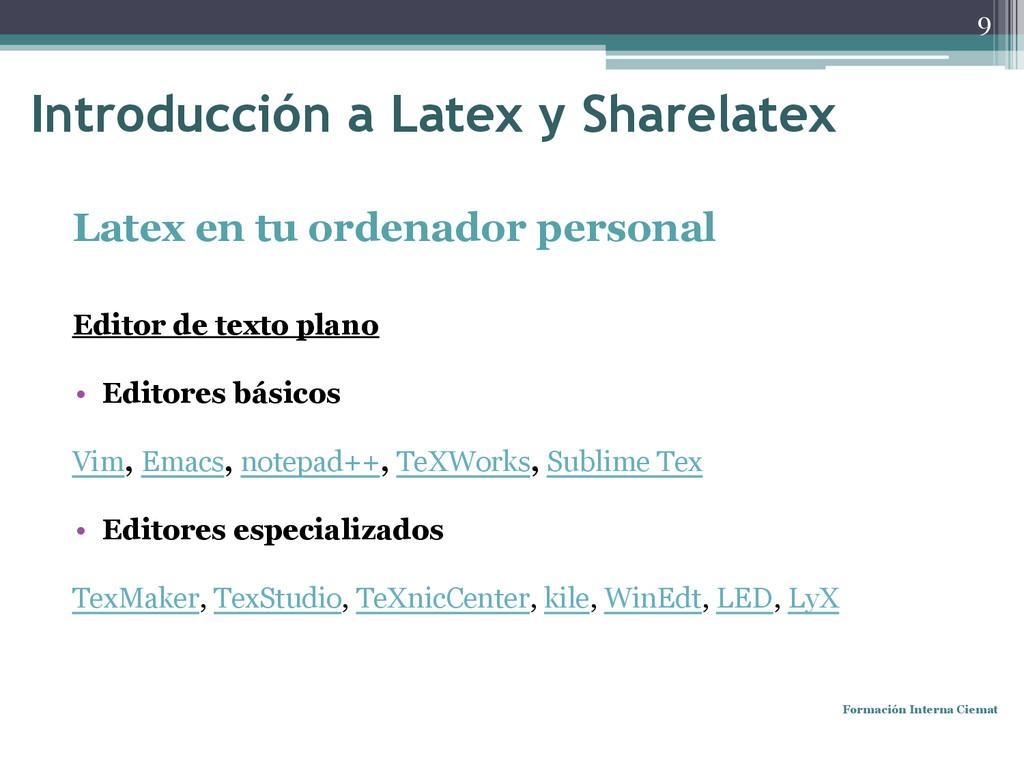 Latex en tu ordenador personal Editor de texto ...
