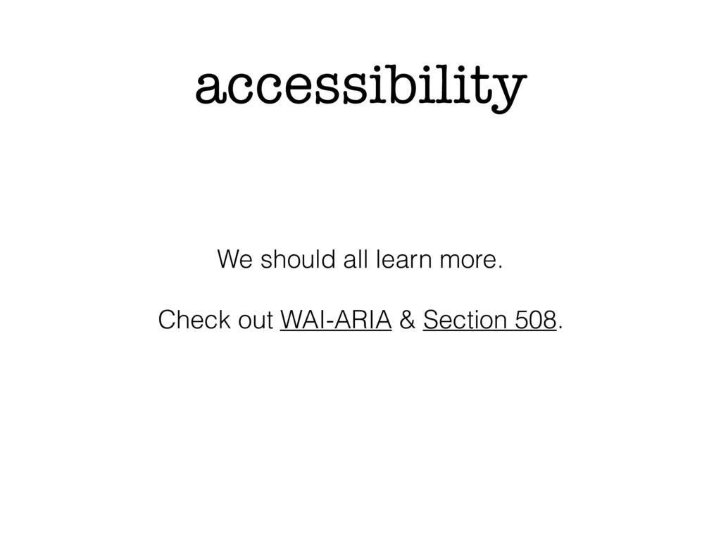 accessibility We should all learn more. Check o...