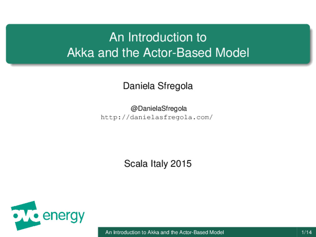 An Introduction to Akka and the Actor-Based Mod...