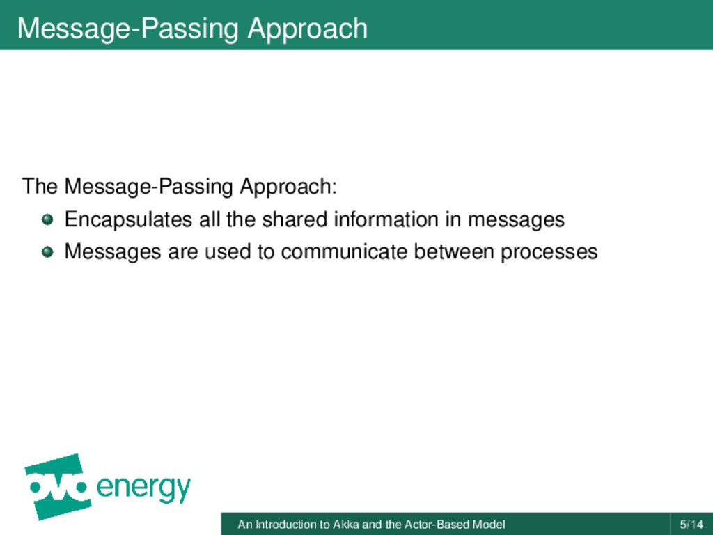 Message-Passing Approach The Message-Passing Ap...