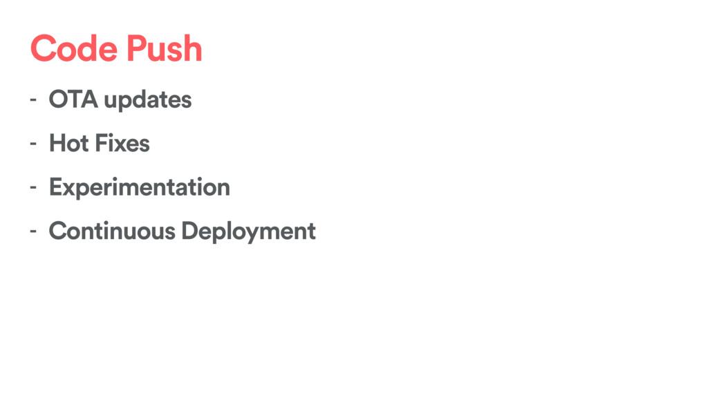 Code Push - OTA updates - Hot Fixes - Experimen...