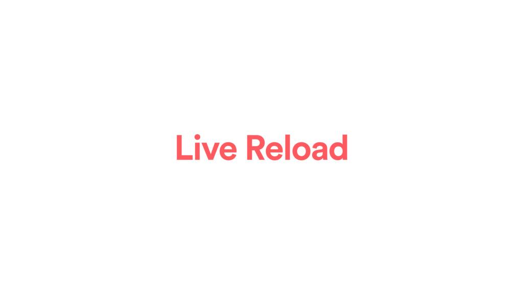 Live Reload
