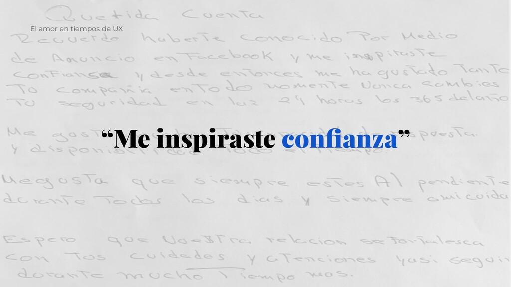 """""""Me inspiraste confianza"""" El amor en tiempos de ..."""