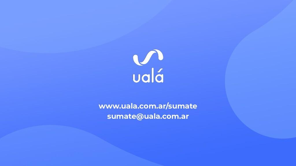 www.uala.com.ar/sumate sumate@uala.com.ar