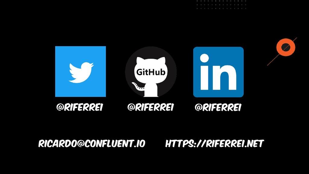 @riferrei   @confluentinc   @itau @riferrei @ri...