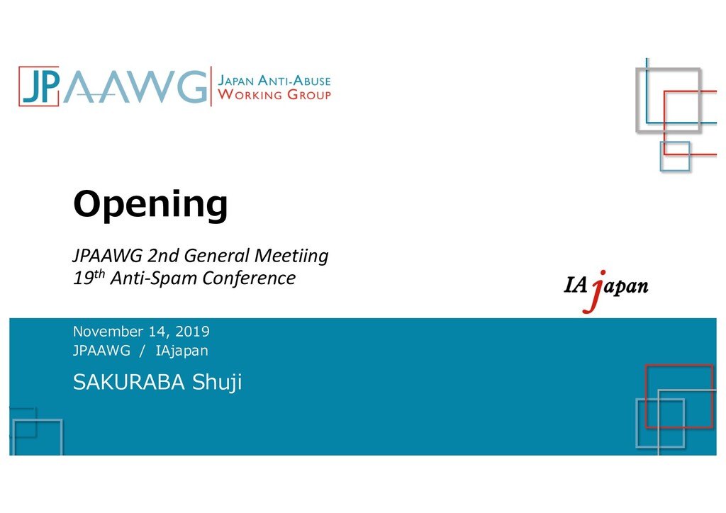 Opening JPAAWG 2nd General Meetiing 19th Anti-S...