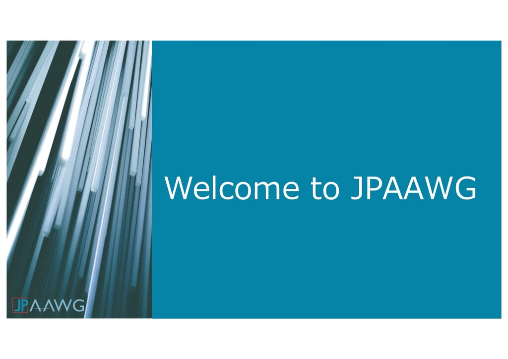 Welcome to JPAAWG