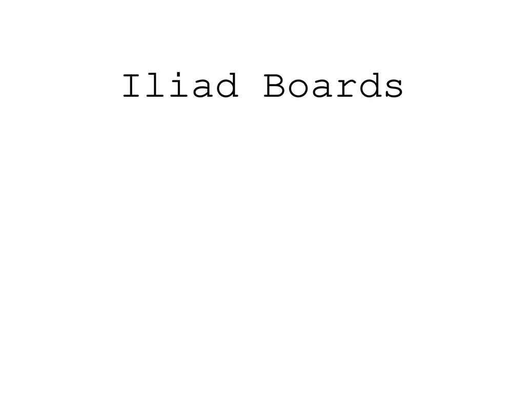 Iliad Boards