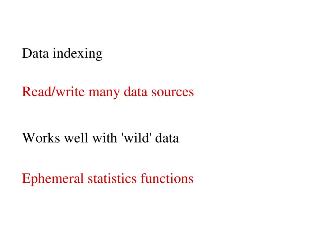 Read/write many data sources Ephemeral statisti...