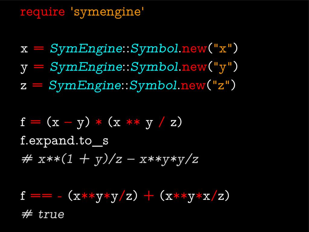 "require 'symengine' x = SymEngine::Symbol.new(""..."