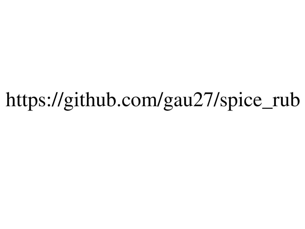 https://github.com/gau27/spice_rub