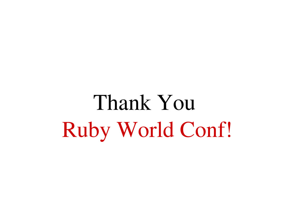Thank You Ruby World Conf!