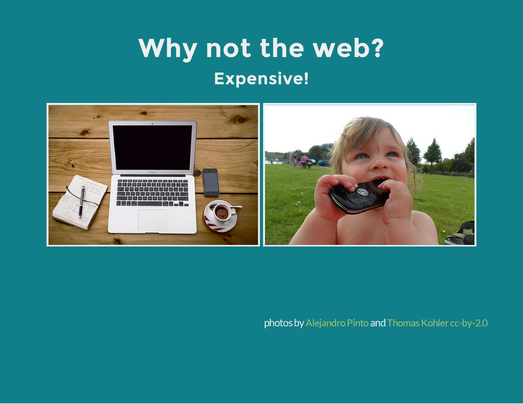 Why not the web? Expensive! photos by and Aleja...