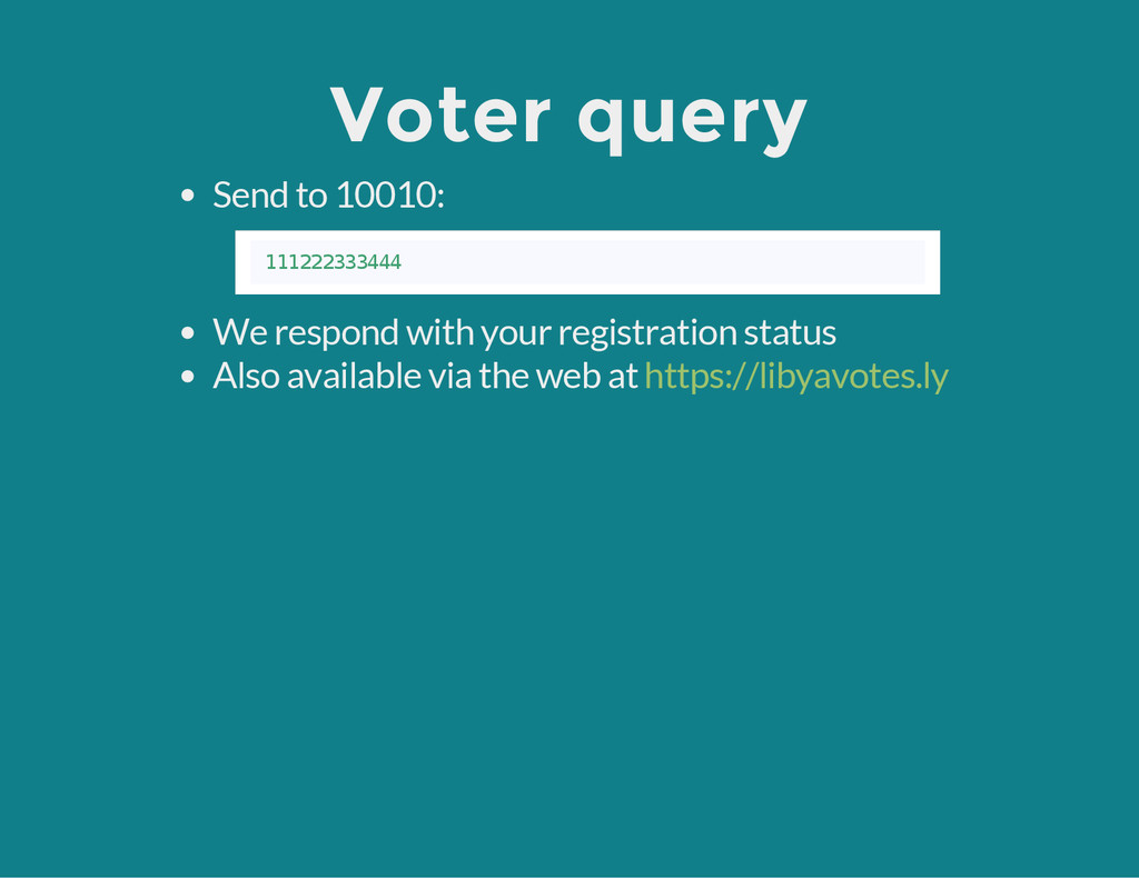Voter query Send to 10010: We respond with your...