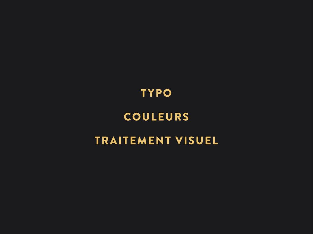 TRAITEMENT VISUEL COULEURS TYPO