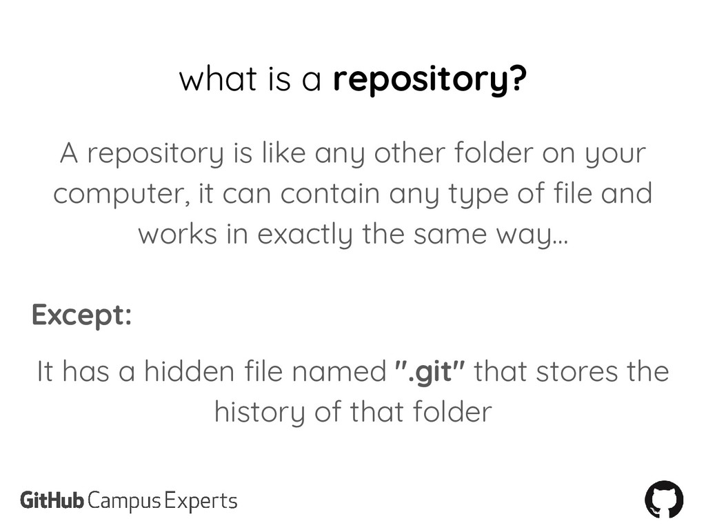 what is a repository? A repository is like any ...