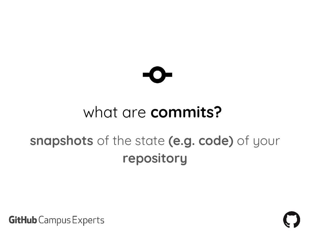 what are commits? snapshots of the state (e.g. ...