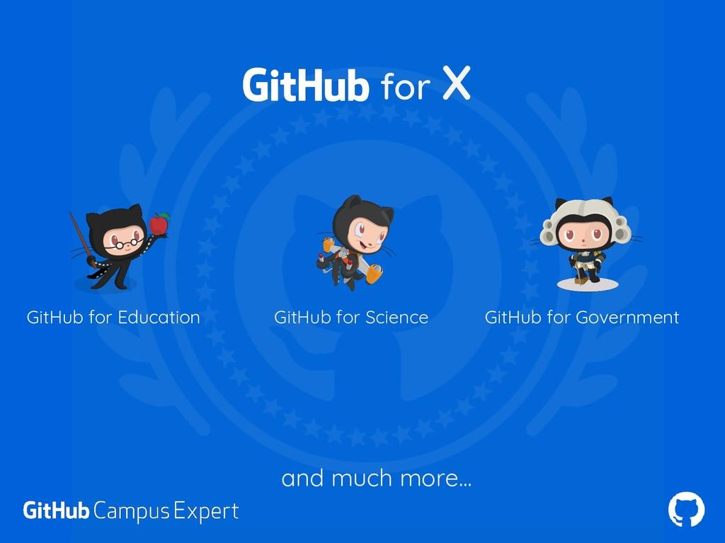 GitHub for Education GitHub for Science GitHub ...