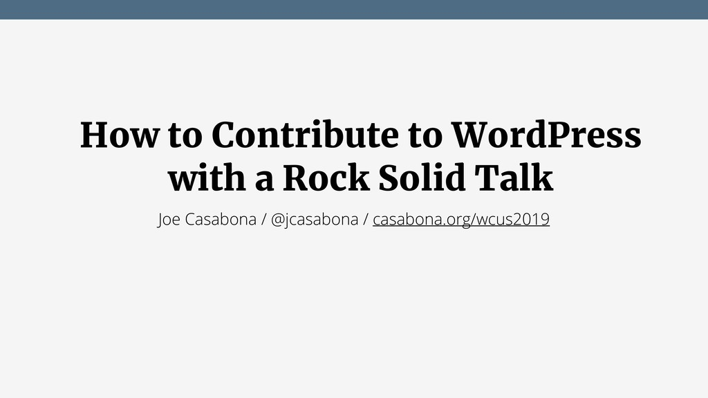 How to Contribute to WordPress with a Rock Soli...