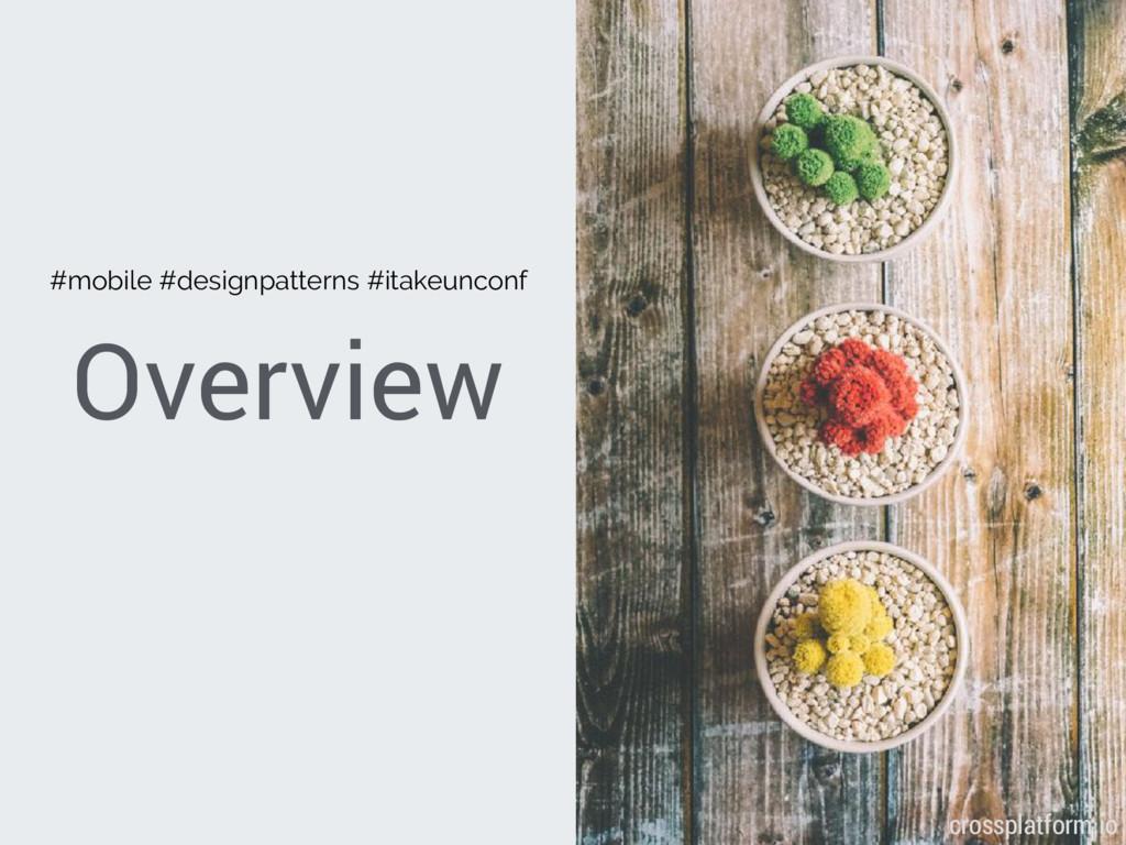 Overview { crossplatform.io } #mobile #designpa...