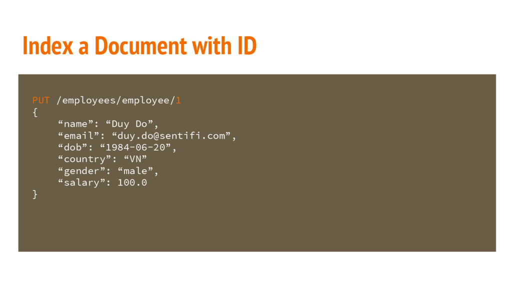 Index a Document with ID PUT /employees/employe...