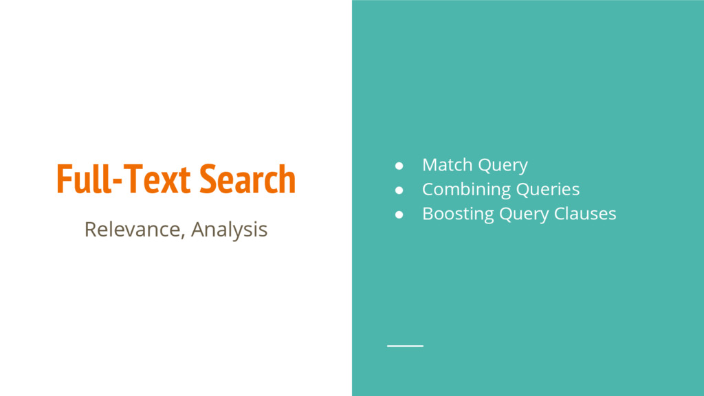 Full-Text Search Relevance, Analysis ● Match Qu...