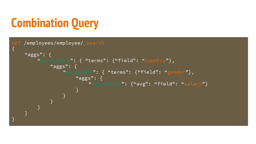 Combination Query GET /employees/employee/_sear...