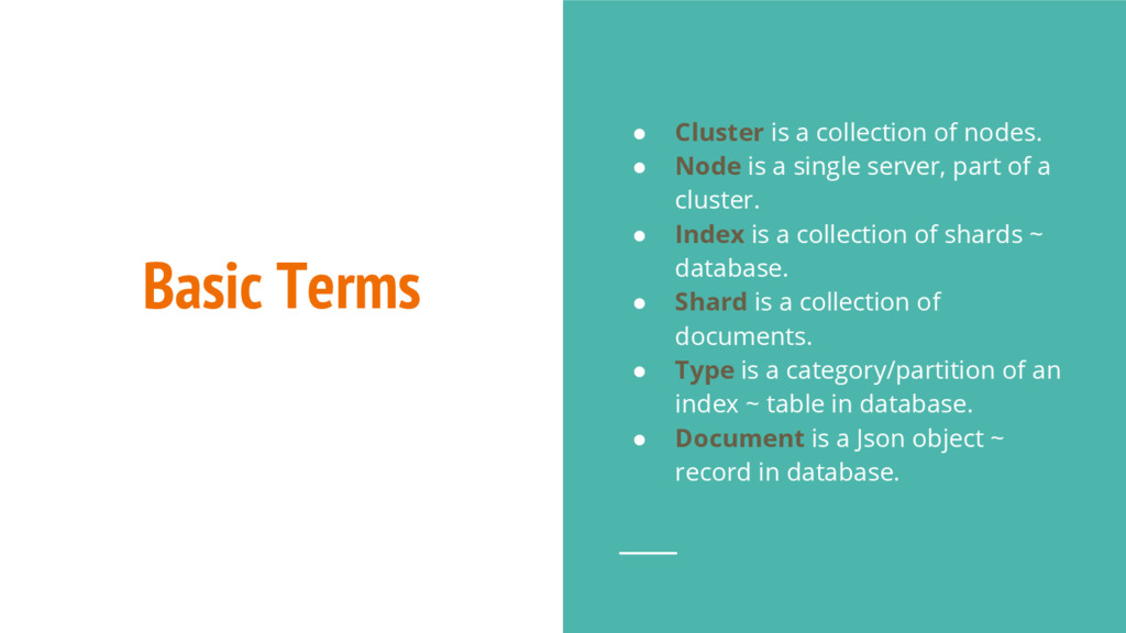 Basic Terms ● Cluster is a collection of nodes....