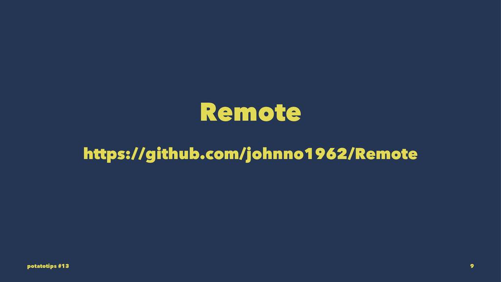 Remote https://github.com/johnno1962/Remote pot...