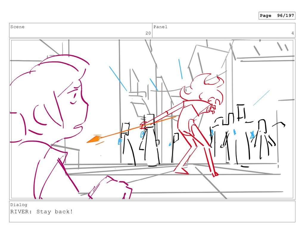 Scene 20 Panel 4 Dialog RIVER: Stay back! Page ...
