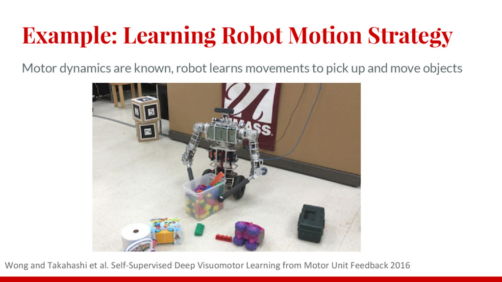 Example: Learning Robot Motion Strategy Motor d...