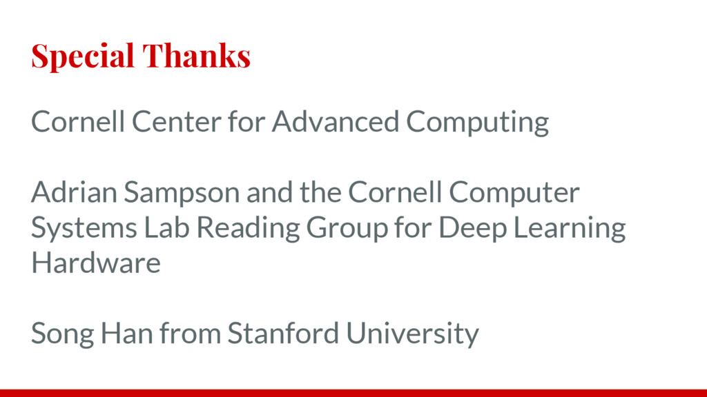 Special Thanks Cornell Center for Advanced Comp...