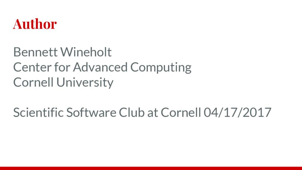 Author Bennett Wineholt Center for Advanced Com...