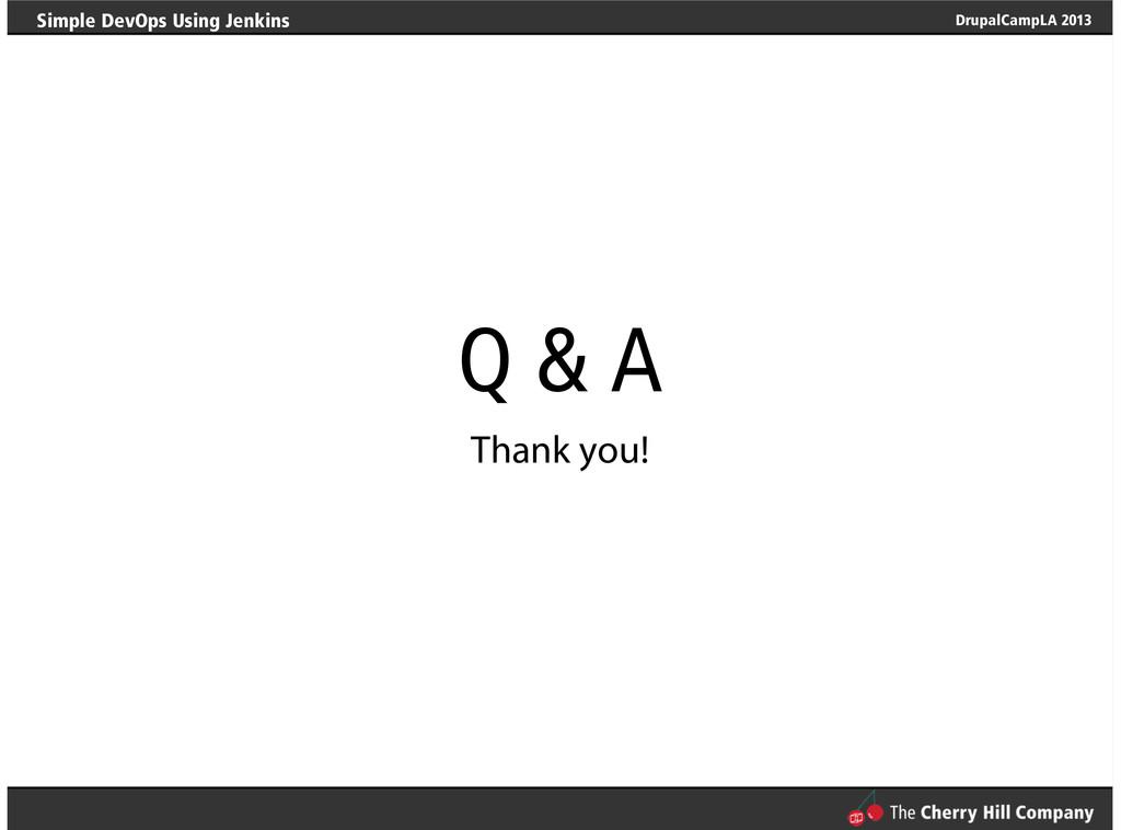 Simple DevOps Using Jenkins DrupalCampLA 2013 Q...