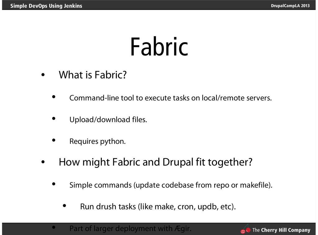 DrupalCampLA 2013 Simple DevOps Using Jenkins F...