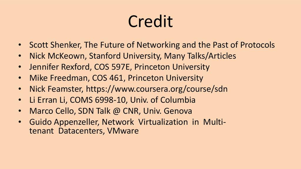 Credit • Scott Shenker, The Future of Networkin...