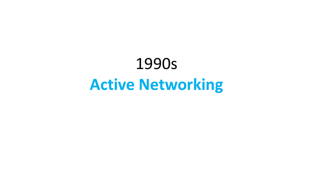 1990s Active Networking