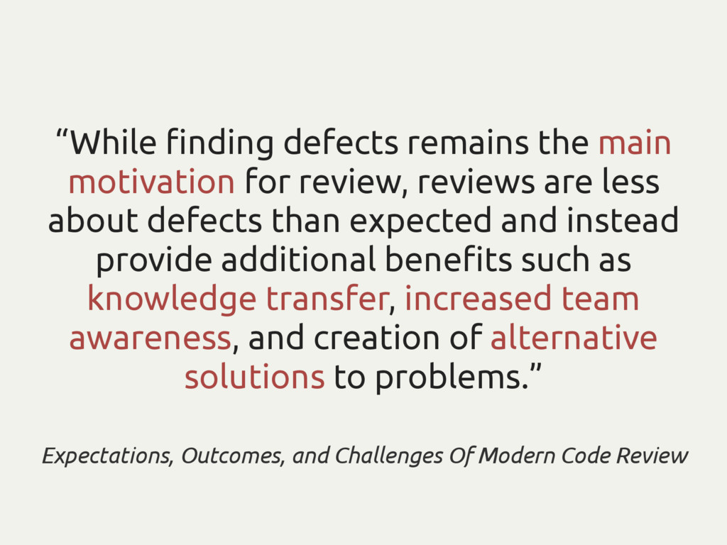 """While finding defects remains the main motivati..."
