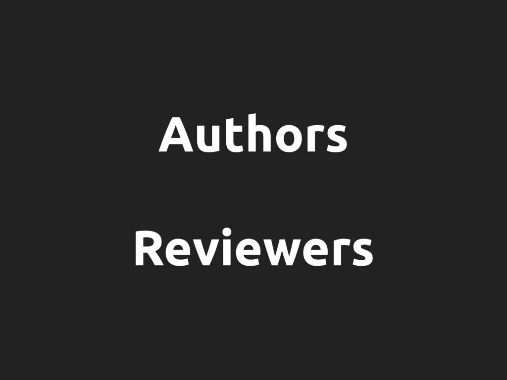 Authors Reviewers