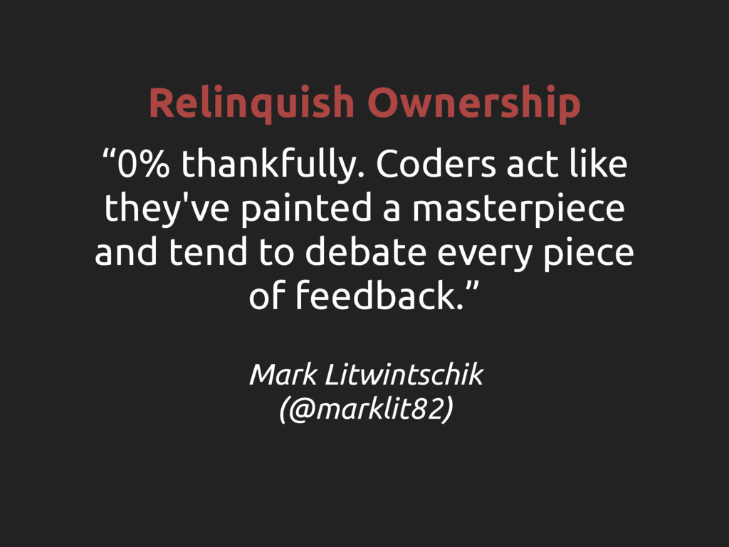"Relinquish Ownership ""0% thankfully. Coders act..."